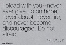 Quotation-John-Paul-Ii-doubt-courage-love-hope-faith-Meetville-Quotes-29761